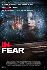 In Fear (2013) Poster - Movie Forum, Cast, Reviews