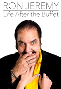 Primary photo for Ron Jeremy, Life After the Buffet