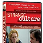 Strange Culture (2007)
