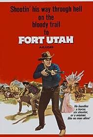 Fort Utah Poster - Movie Forum, Cast, Reviews