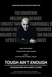 Tough Ain't Enough: Conversations with Albert S. Ruddy Poster