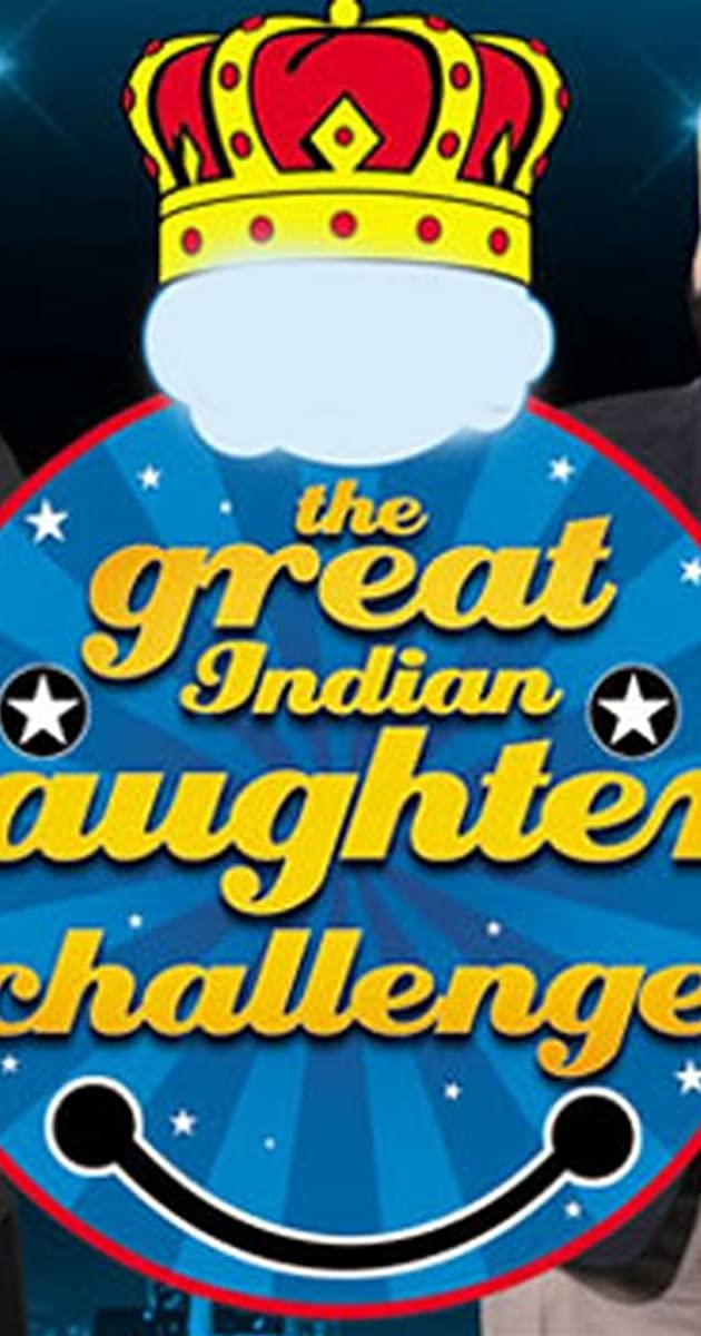 The Great Indian Laughter Challenge (TV Series 2005–2009) - IMDb