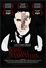 White Privilege Frankenstein Poster