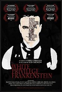Primary photo for White Privilege Frankenstein
