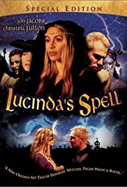 Lucinda's Spell (1998) Poster - Movie Forum, Cast, Reviews