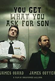 You Get What You Ask for Son Poster