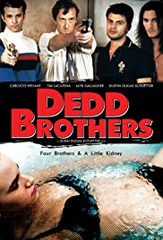 Dedd Brothers Poster