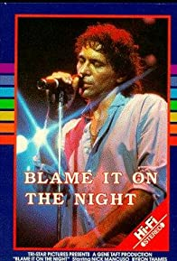 Primary photo for Blame It on the Night
