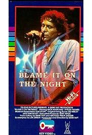 Blame It on the Night (1984) film en francais gratuit