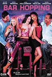 Bar Hopping (2000) Poster - Movie Forum, Cast, Reviews