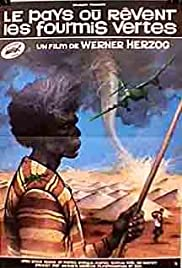 Where the Green Ants Dream(1984) Poster - Movie Forum, Cast, Reviews