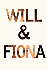 Primary photo for Will & Fiona