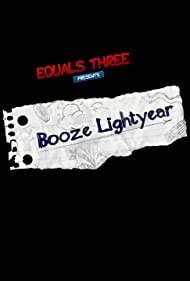Booze Lightyear (2015)