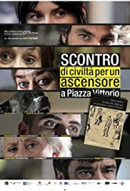 Clash of Civilization Over an Elevator in Piazza Vittorio Poster