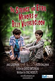 The Strange and Eerie Memoirs of Billy Wuthergloom Poster