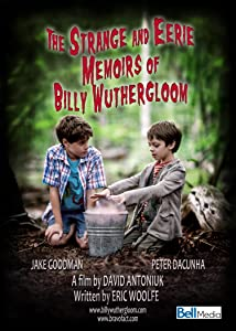 Watch it full movie The Strange and Eerie Memoirs of Billy Wuthergloom by [480x272]