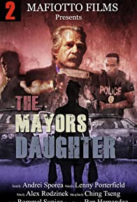 Primary photo for The Mayors Daughter