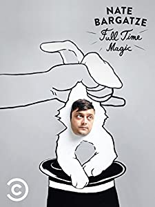 Downloadable iphone movies Nate Bargatze: Full Time Magic by Lance Bangs [Ultra]
