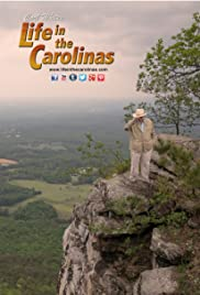Life in the Carolinas Poster