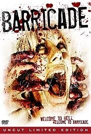 Barricade(2007) Poster - Movie Forum, Cast, Reviews