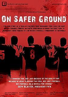 On Safer Ground (2013)