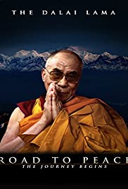 Road to Peace; Ancient Wisdom of the 14th Dalai Lama of Tibet Poster