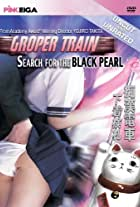 Groper Train: The Search for the Black Pearl