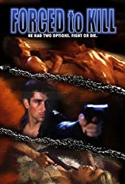 Watch Movie Forced to Kill (1994)