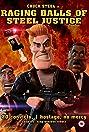 Raging Balls of Steel Justice (2013) Poster