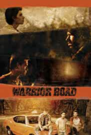 Watch Movie Warrior Road (2017)
