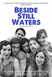 Beside Still Waters (2013) Poster - Movie Forum, Cast, Reviews