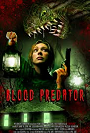 Blood Predator (2007) Poster - Movie Forum, Cast, Reviews
