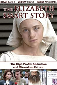 Primary photo for The Elizabeth Smart Story
