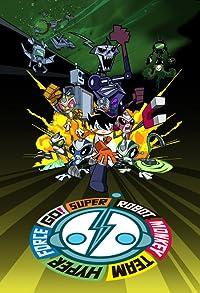Primary photo for Super Robot Monkey Team Hyperforce Go!