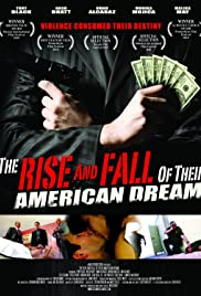 The Rise and Fall of Their American Dream Poster