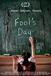Fool's Day (2013) Poster - Movie Forum, Cast, Reviews