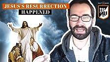 La evidencia de la resurrección de Jesús es abrumadora