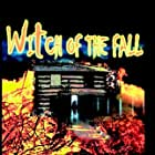 Witch of the Fall (2009)
