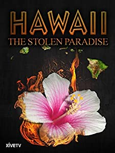Dvd movie trailers download Hawaii the Stolen Paradise UK [HDRip]
