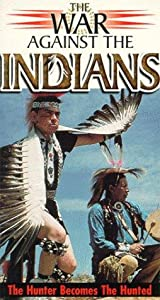 War Against the Indians by