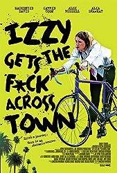 فيلم Izzy Gets the F*ck Across Town مترجم