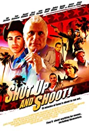 Shut Up and Shoot! Poster