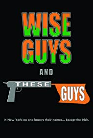 Wise Guys & These Guys (2012)
