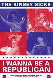 I Wanna Be a Republican Poster