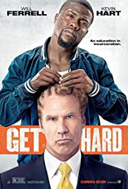 Get Hard (2015) Poster - Movie Forum, Cast, Reviews