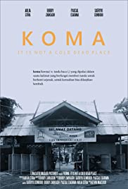 Koma: It Is Not a Cold Dead Place