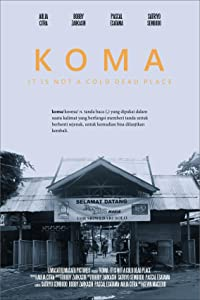 IMAX movie downloads Koma: It Is Not a Cold Dead Place [WQHD]