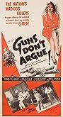 Guns Don't Argue (1957) Poster