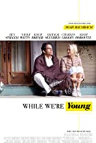 While We're Young (2014) Poster