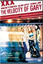 The Velocity of Gary (1998) Poster